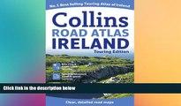 Ebook Best Deals  Collins Road Atlas Ireland: Touring Edition (Collins Travel Guides)  BOOOK ONLINE