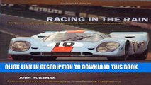 Read Now Racing in the Rain: Engineering Victories With Aston Martin, Gt40 and Porsche 917