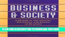 Best Seller Business and Society: A Reader in the History, Sociology, and Ethics of Business Free