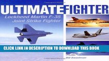 Read Now Ultimate Fighter: Lockheed Martin F-35 Joint Strike Fighter Download Book