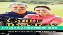 [PDF] Golf Basics - Learn How To Play Golf, Golf Clubs, Golf Equipment, Golf Lessons (Golf Tips,