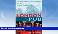 Best Buy Deals  London By Pub: Pub Walks Around Historic London  READ ONLINE
