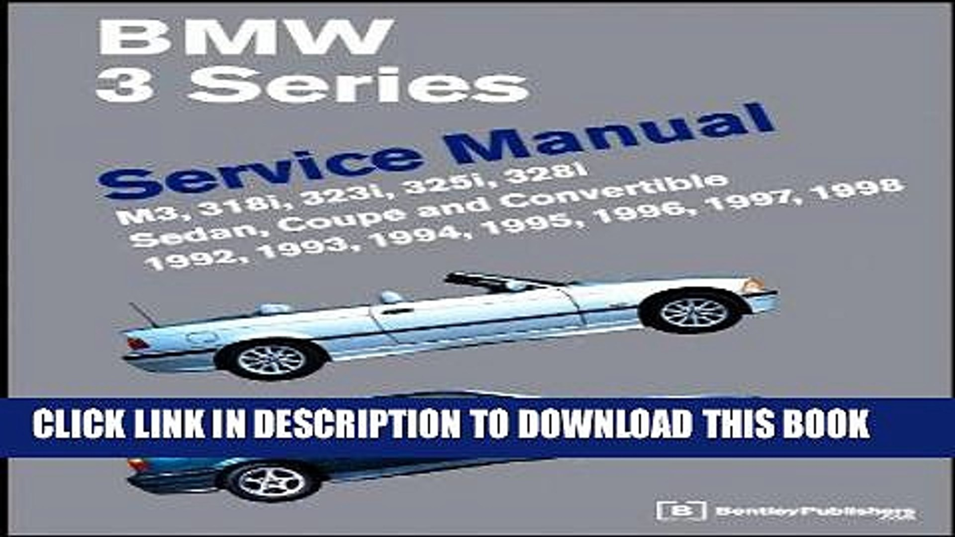 BMW E36 1992 1993 1994 1995 1996 1997 1998 3 Series Service Repair Manual