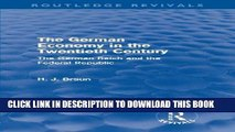 Ebook The German Economy in the Twentieth Century (Routledge Revivals): The German Reich and the