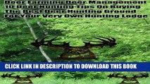 [PDF] Deer Farming Deer Management 10 Deer Hunting Tips On Buying The Best Deer Hunting Ground For