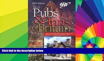Ebook deals  AAA 2001 Best Pubs and Inns of Britain: More Than 2,000 Pubs Selected for Food and