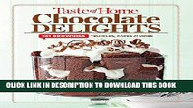 Ebook Taste of Home Chocolate Delights: 201 brownies, truffles, cakes and more (TOH 201 Series)
