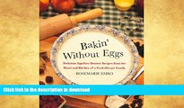 FAVORITE BOOK  Bakin  Without Eggs: Delicious Egg-Free Dessert Recipes from the Heart and Kitchen
