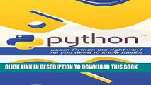 [PDF] Python: Learn Python the Right Way! All You Need to Know Basics (Python, Python programming,