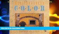 Deals in Books  Mediterranean Color: Italy, France, Spain, Portugal, Morocco, Greece  BOOOK ONLINE