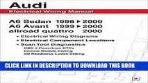 Read Now Audi A6 Electrical Wiring Manual: A6 Sedan 1998-2000 A6 Avant 1999-2000 Allroad Quattro
