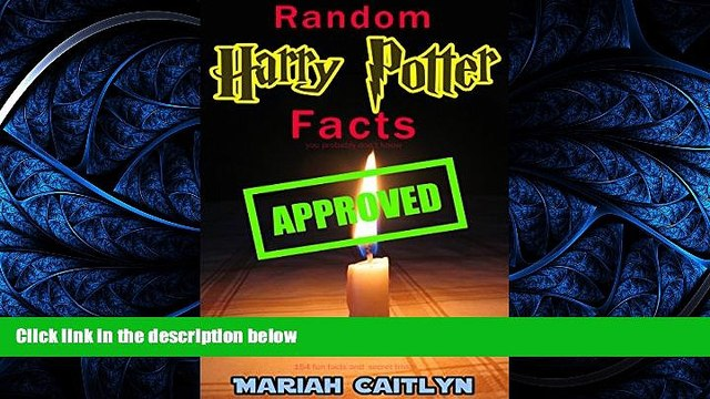 Free [PDF] Downlaod  Random Harry Potter Facts You Probably Don t Know: (154 Fun Facts and Secret