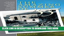 Read Now The Amazing Summer of 55: The year of motor racing s worst tragedies, biggest dramas and