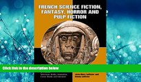 EBOOK ONLINE  French Science Fiction, Fantasy, Horror and Pulp Fiction READ ONLINE
