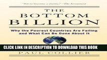 Ebook The Bottom Billion: Why the Poorest Countries are Failing and What Can Be Done About It Free
