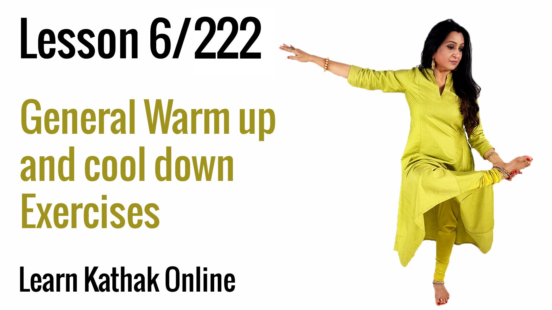 General Warm Up and Cool Down Exercises   Learn Kathak Basics from Guru Pali Chandra    Lesson 6/222