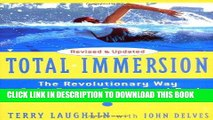 [PDF] Total Immersion: The Revolutionary Way To Swim Better, Faster, and Easier Full Collection