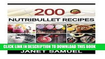Best Seller Nutribullet Recipes: 200 Smoothie Recipes for Weight-Loss, Detox, Anti-Aging   So Much
