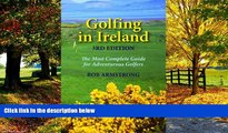 Best Buy Deals  Golfing in Ireland: The Most Complete Guide For Adventurous Golfers  BOOOK ONLINE