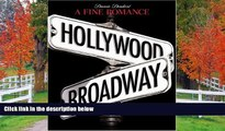FREE DOWNLOAD  A Fine Romance: Hollywood/Broadway (The Magic. The Mahem. The Musicals.) READ