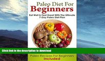 READ  PALEO DIET: Paleo Diet For Beginners (Eat Well and Feel Great With The Ultimate 7-Day Paleo