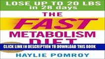 [PDF] The Fast Metabolism Diet: Lose Up to 20 Pounds in 28 Days: Eat More Food   Lose More Weight