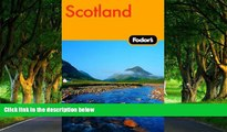 Big Deals  Fodor s Scotland, 20th Edition (Fodor s Gold Guides)  BOOOK ONLINE
