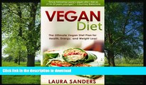 FAVORITE BOOK  Vegan Diet - The Ultimate Vegan Diet Plan for Health, Energy, and Weight Loss!