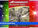 Must Have  Frommer s Ireland 2003 (Frommer s Complete Guides)  BOOOK ONLINE