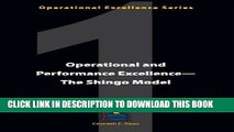 [PDF] FREE Operational and Performance Excellence--The Shingo Model (Operational Excellence
