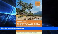 Ebook deals  Fodor s Puerto Vallarta: with Guadalajara   Riviera Nayarit (Full-color Travel