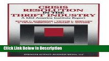 [Download] Crisis Resolution in the Thrift Industry: A Mid America Institute Report (Innovations