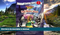 READ  Paul Meets Jesus (I Can Read! / Adventure Bible) FULL ONLINE
