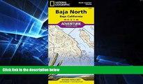Ebook Best Deals  Baja North: Baja California [Mexico] (National Geographic Adventure Map)  BOOOK