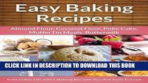 [PDF] Easy Baking Recipes 5-Pack: Decadent Baking Recipes (Almond Flour, Coconut Flour, Muffin Tin