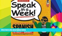 Ebook deals  Speak in a Week Latin American Spanish Street Smarts [With 2 CDs] (Spanish Edition)