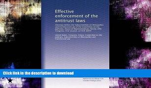 READ BOOK Effective enforcement of the antitrust l
