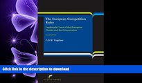 READ BOOK  The European Competition Rules: Landmark Cases of the European Courts and the