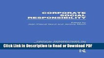 Download Corporate Social Responsibility (Critical Perspectives on Business and Management) Book
