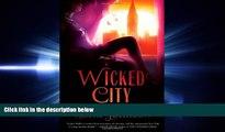 Read Wicked City: A Zephyr Hollis Novel (Zephyr Hollis Novels) Full Online Ebook