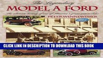 Ebook The Legendary Model A Ford : The Ultimate History of One of America s Great Automobiles Free