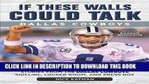 Best Seller If These Walls Could Talk: Dallas Cowboys: Stories from the Dallas Cowboys Sideline,