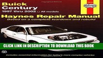 Best Seller Buick Century 1997 Thru 2002: Haynes Repair Manual (Haynes Repair Manuals) Free Read