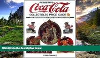 EBOOK ONLINE  Petretti s Coca-Cola Collectibles Price Guide (Warman s Coca-Cola Collectibles: