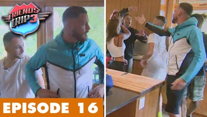 Friends Trip 3 (Replay) - Episode 16 : La Team Raph débarque / Clash Raph vs Melih & Semih