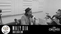 #LaSauce - Invité: Waly Dia sur OKLM Radio 10/11/2016