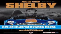 [PDF] Epub Motor Trend Shelby: A Tribute to an American Original (Motor Trend Presents) Full Online