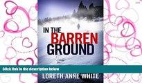 PDF In the Barren Ground Full Best Ebook