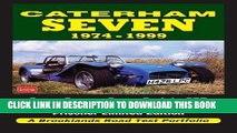[PDF] Epub Caterham Seven Road Test Portfolio 1974-1999: Super Seven, Super Sprint, SPR, HPC,