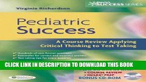[PDF] FREE Pediatric Success: A Course Review Applying Critical Thinking Skills to Test Taking